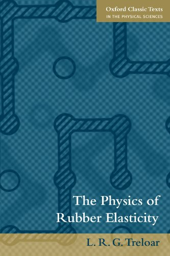 9780198570271: The Physics of Rubber Elasticity (Oxford Classic Texts in the Physical Sciences)