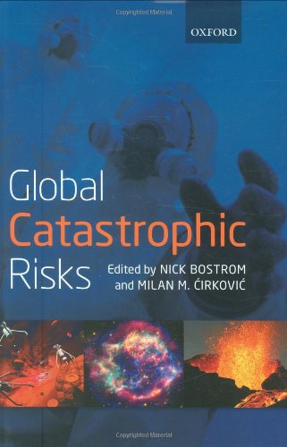 9780198570509: Global Catastrophic Risks