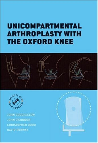 9780198570523: Unicompartmental Arthroplasty with the Oxford Knee (Oxford Medical Publications)