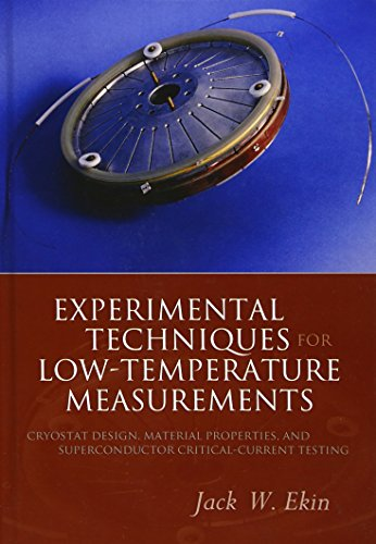 Experimental Techniques for Low-Temperature Measurements: Cryostat Design, Material Properties and ...