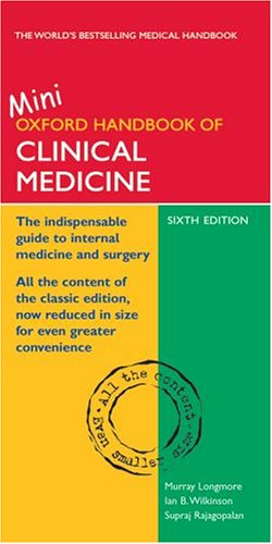 9780198570714: The Oxford Handbook of Clinical Medicine: Mini Edition (Oxford Handbooks Series)