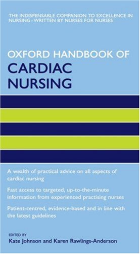 9780198570721: Oxford Handbook of Cardiac Nursing (Oxford Handbooks in Nursing)