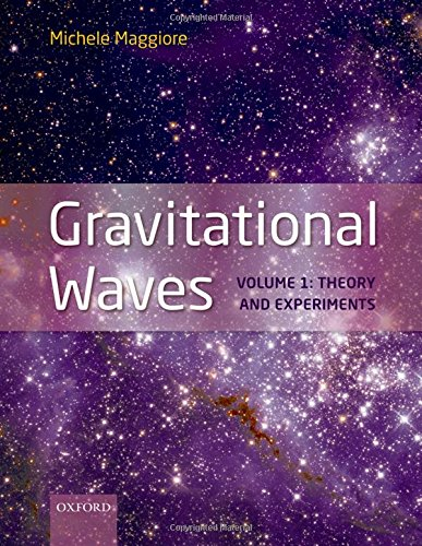9780198570745: Gravitational Waves: Volume 1: Theory and Experiments