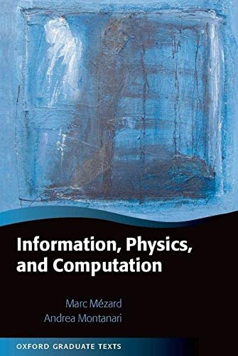 9780198570837: Information, Physics, and Computation (Oxford Graduate Texts)