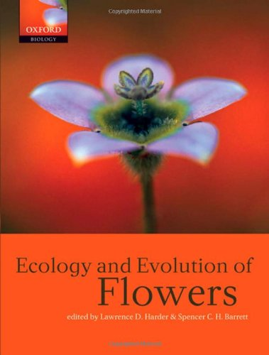 The Ecology and Evolution of Flowers (Hardback)