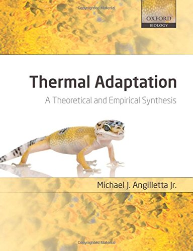 9780198570882: Thermal Adaptation: A Theoretical and Empirical Synthesis (Oxford Biology)