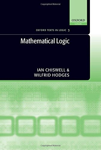 9780198571001: Mathematical Logic (OXFORD TEXTS IN LOGIC)