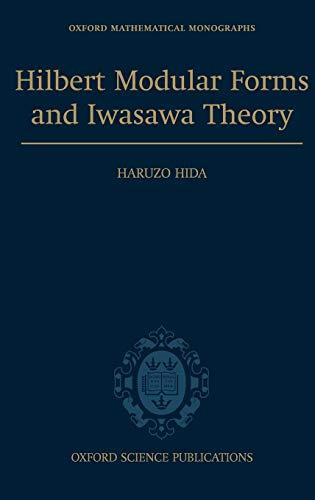 9780198571025: Hilbert Modular Forms and Iwasawa Theory (Oxford Mathematical Monographs)