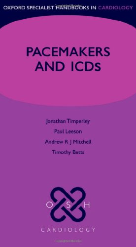 9780198571322: Cardiac Pacemakers and ICDs (Oxford Specialist Handbooks in Cardiology)