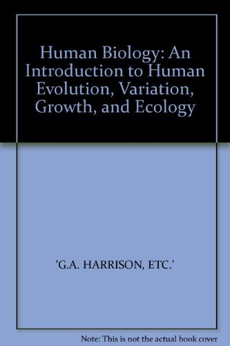9780198571650: Human Biology: An Introduction to Human Evolution, Variation, Growth and Ecology