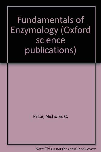 9780198571759: Fundamentals of Enzymology (Oxford science publications)