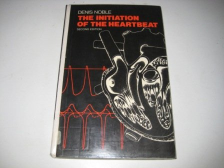 9780198571773: The Initiation of the Heartbeat