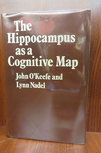 9780198572060: The Hippocampus as a Cognitive Map