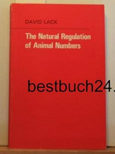 Natural Regulation of Animal Numbers (9780198573500) by David Lack