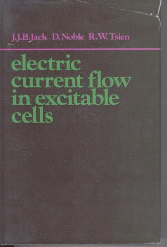 9780198573654: Electric Current Flow in Excitable Cells