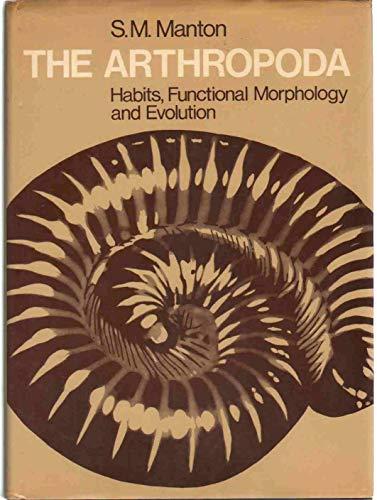 9780198573913: Arthropoda: Habits, Functional Morphology, and Evolution