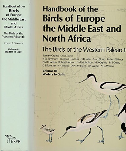 9780198575061: 3: Handbook of the Birds of Europe, the Middle East, and North Africa: The Birds of the Western Palearctic Volume III: Waders to Gulls