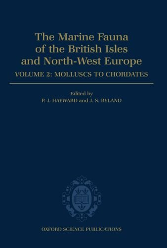 9780198575153: The Marine Fauna of the British Isles and North-West Europe: Volume II: Molluscs to Chordates: Molluscs to Chordates Vol 2