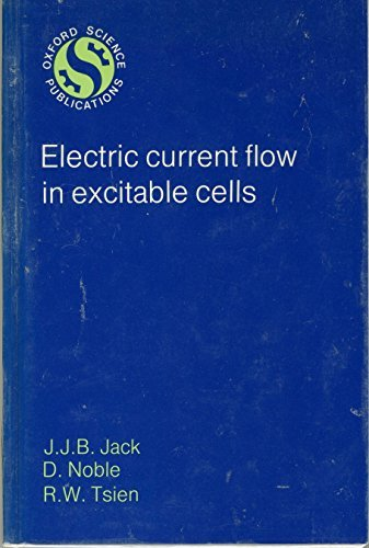 9780198575276: Electric Current Flow in Excitable Cells