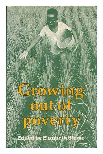 Growing Out of Poverty: Stamp, E. (ed)