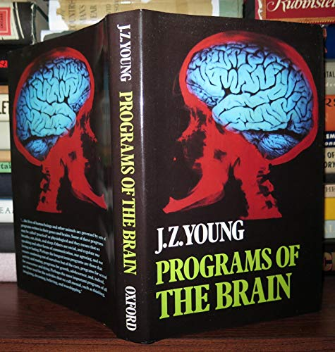 Programs of the Brain: Based on the Gifford Lectures, 1975-7