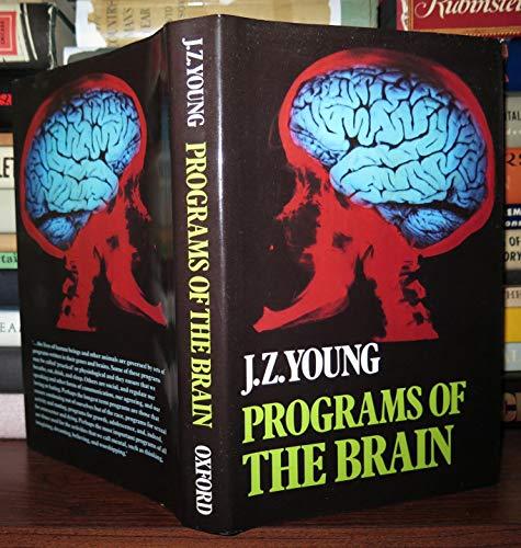 9780198575450: Programs of the Brain