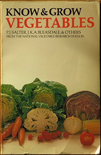 Know and Grow Vegetables: Bk. 1: others, Bleasdale, J.K.A.,