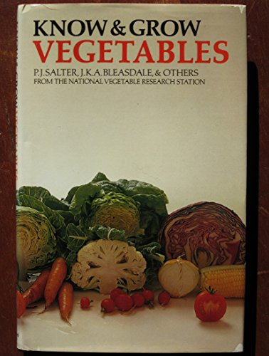 Know and Grow Vegetables: Bk. 1: J. K. A.