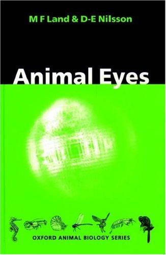 9780198575641: Animal Eyes (Oxford Animal Biology Series)