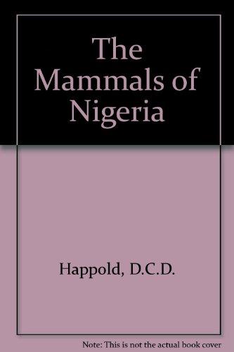 9780198575658: The Mammals of Nigeria