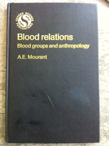 9780198575801: Blood Relations: Blood Groups and Anthropology (Oxford science publications)