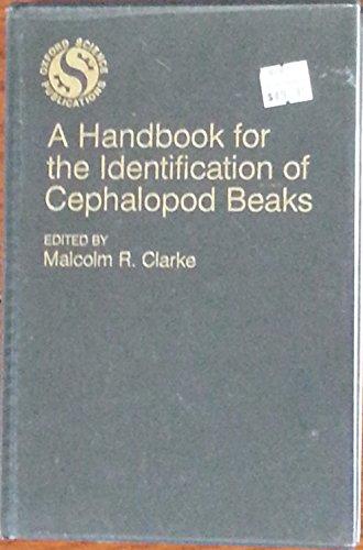 9780198576037: A Handbook for the Identification of Cephalopod Beaks