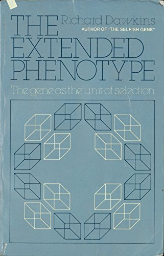 The Extended Phenotype: The Gene as a Unit of Selection (0198576099) by Richard Dawkins