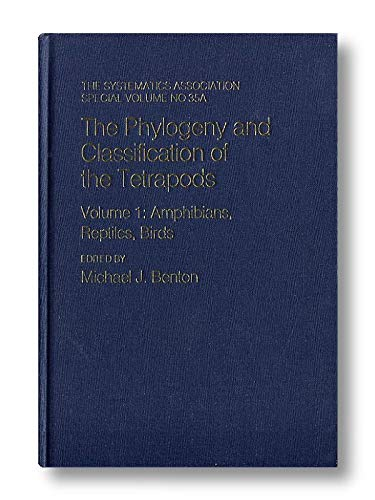 The Phylogeny and Classification of the Tetrapods: Benton, M (Ed)