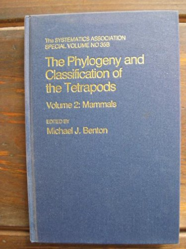9780198577126: The Phylogeny and Classification of the Tetrapods: Mammals: 2