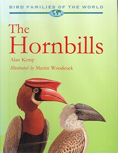 9780198577294: The Hornbills: Bucerotiformes (Bird Families of the World)