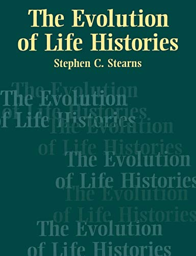 9780198577416: The Evolution of Life Histories
