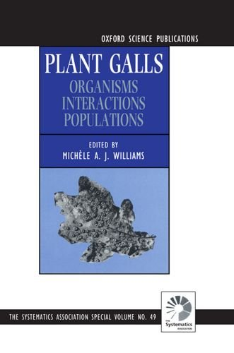 9780198577690: Plant Galls: Organisms, Interactions, Populations