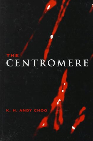 The Centromere (Signed): Choo, K. H.