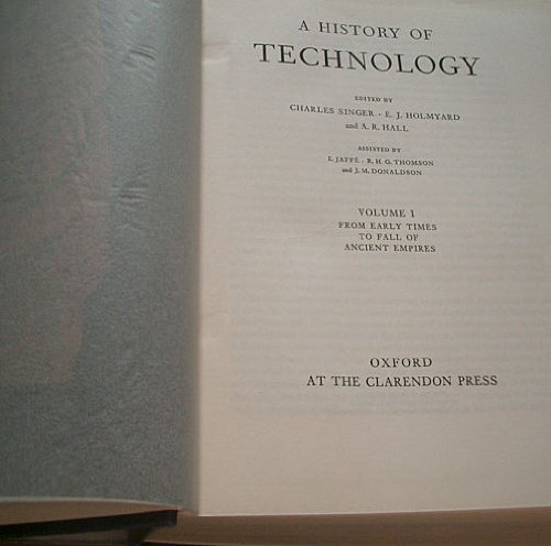A History of Technology, Volume I: From: Editor) Charles Singer,