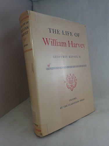 The life of William Harvey,: Keynes, Geoffrey