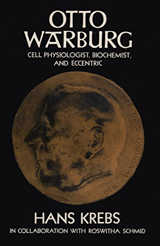9780198581710: Otto Warburg: Cell Physiologist, Biochemist and Eccentric