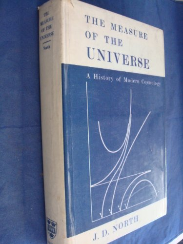 9780198582069: The Measure of the Universe: A History of Modern Cosmology