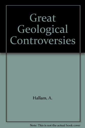 9780198582182: Great Geological Controversies