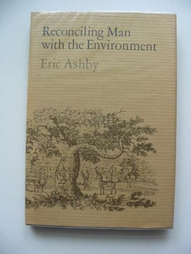 9780198583271: Reconciling Man with Environment (The Leon Sloss Junior Memorial Lectures in Humanities)