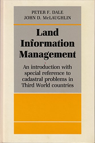 9780198584049: Land Information Management: An Introduction with Special Reference to Cadastral Problems in Third World Countries