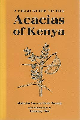 9780198584100: A Field Guide to the Acacias of Kenya