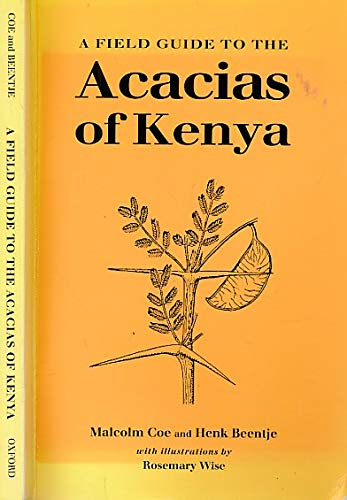 9780198584117: A Field Guide to the Acacias of Kenya