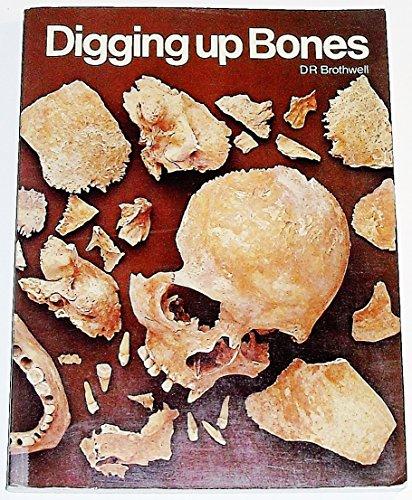9780198585107: Digging Up Bones