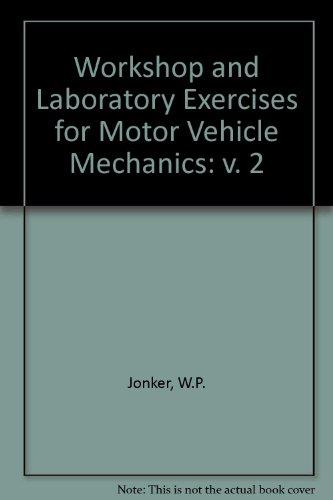 9780198591139: Workshop and Laboratory Exercises for Motor Vehicle Mechanics: v. 2